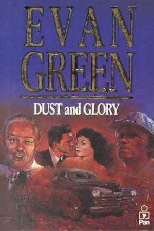 Image for Dust and Glory [used book] [hard to get]
