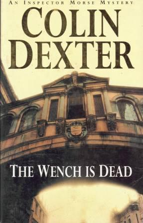 Image for The Wench Is Dead #8 Inspector Morse [used book]