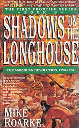 Image for Shadows on the Longhouse #3 First Frontier [used book]