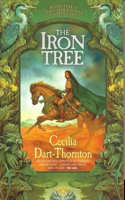 Image for The Iron Tree #1 Crowhistle Chronicles [used book]