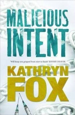 Image for Malicious Intent #1 Dr Anya Crichton [used book]