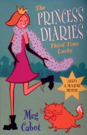 Image for Third Time Lucky #3 The Princess Diaries [used book]