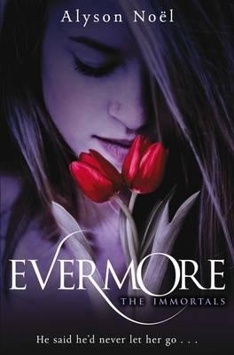 Image for Evermore #1 Immortals [used book]