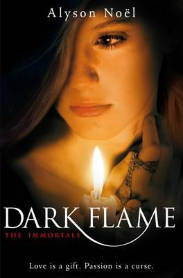 Image for Dark Flame #4 Immortals [used book]