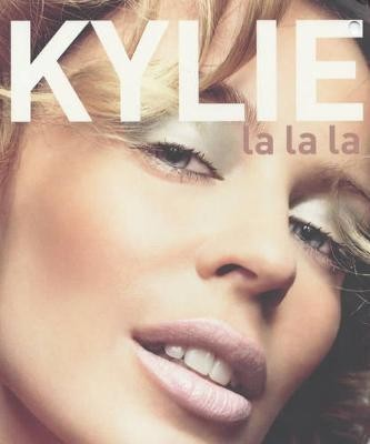 Image for Kylie : La La La [used book]