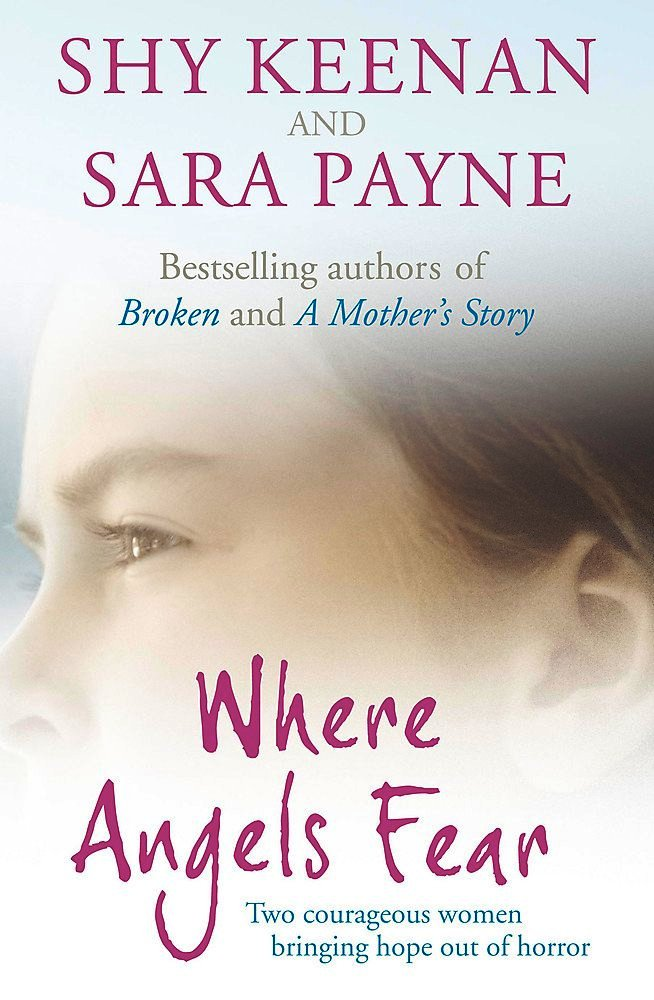 Image for Where Angels Fear : Two courageous women bringing hope out of horror [used book]
