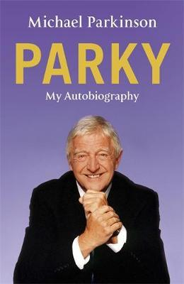 Image for Parky : My Autobiography [used book]