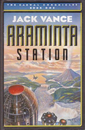 Image for Araminta Station #1 Cadwal Chronicles [used book]