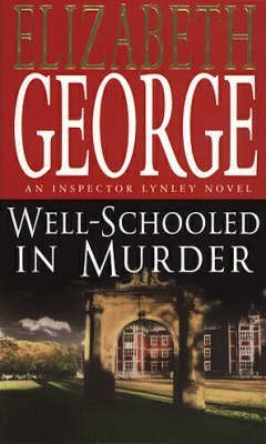 Image for Well Schooled in Murder #3 Inspector Lynley [used book]