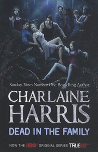 Image for Dead in the Family #10 Sookie Stackhouse / True Blood [used book]