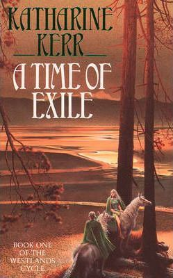 Image for A Time of Exile #1 Deverry : The Westlands [used book]