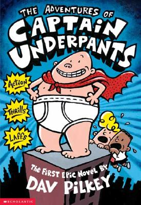Image for The Adventures of Captain Underpants #1 Captain Underpants [used book]