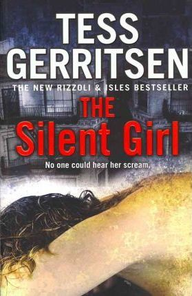 Image for The Silent Girl #9 Jane Rizzoli and Maura Isles [used book]