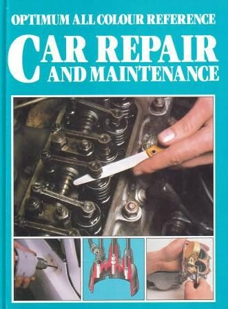 Image for Optimum All Colour Reference Car Repair and Maintenance [used book]