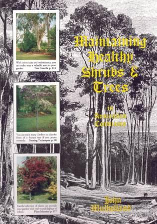 Image for Maintaining Healthy Shrubs and Trees in Australian Conditions [used book] [hard to get]