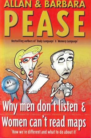 Image for Why Men Don't Listen and Women Can't Read Maps : How We're Different And What To Do About It [used book]