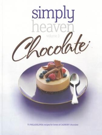 Image for Simply Heaven Volume 3 : Chocolate - 75 Philadelphia recipes for lovers of Cadbury chocolate [used book]