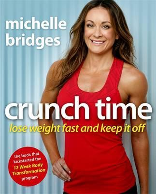 Image for Crunch Time : Lose Weight Fast and Keep It Off [used book]
