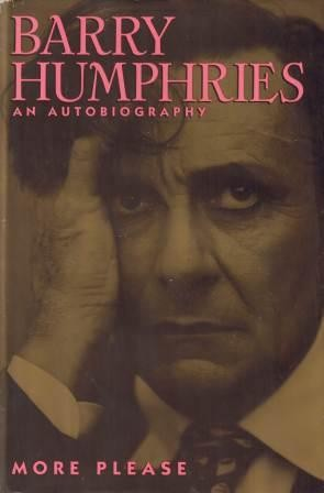 Image for More Please : Barry Humphries : An Autobiography [used book]