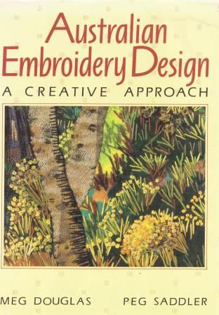 Image for Australian Embroidery Design : A Creative Approach [used book]