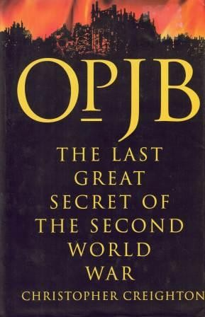 Image for Op JB : The Last Great Secret of the Second World War [used book]