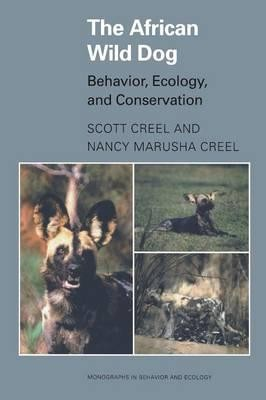 Image for African Wild Dog : Behavior Ecology and Conservation [used book]