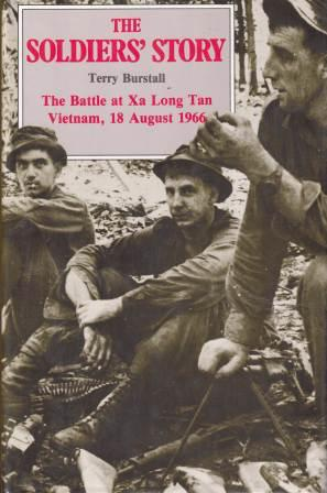 Image for The Soldiers' Story : The Battle at XA Long Tan, Vietnam, 18 August 1966 [used book]