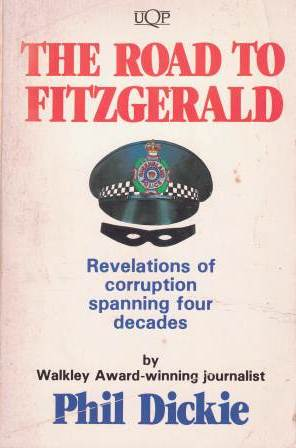 Image for The Road to Fitzgerald : Revelations of corruption spanning four decades [used book] [hard to get]