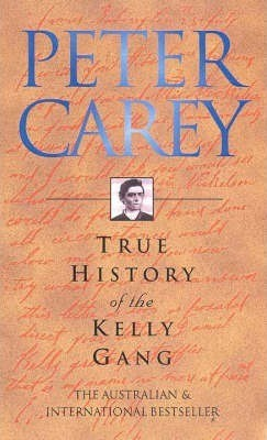 Image for True History of the Kelly Gang [used book]