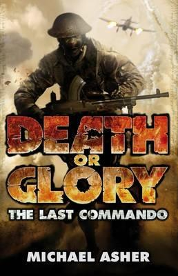 Image for The Last Commando #1 Death or Glory [used book]