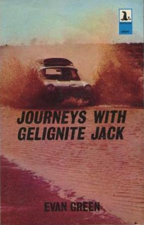 Image for Journeys with Gelignite Jack [used book] [hard to get]