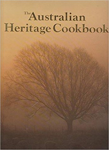 Image for The Australian Heritage Cookbook [used book]