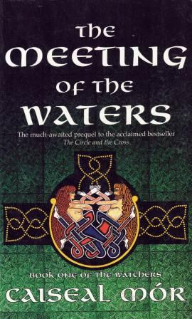 Image for The Meeting of the Waters #1 The Watchers [used book]