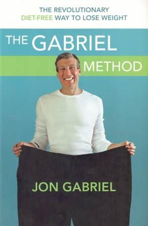 Image for The Gabriel Method : The Revolutionary Diet-Free Way to Lose Weight [used book]