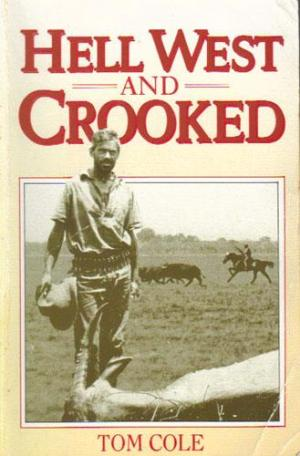 Image for Hell West and Crooked [used book]
