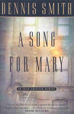 Image for A Song for Mary : An Irish-American Memory [used book]