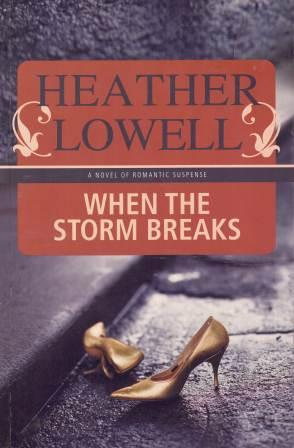 Image for When the Storm Breaks [used book]