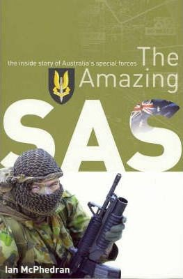 Image for The Amazing SAS : The Amazing Story of Australia's Special Forces [used book]