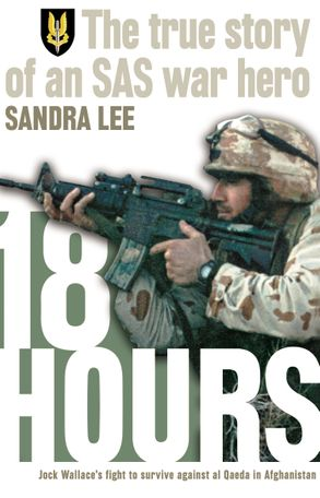 Image for 18 Hours : The true story of an SAS war hero [used book]