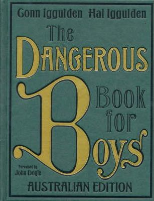 Image for The Dangerous Book for Boys [used book]