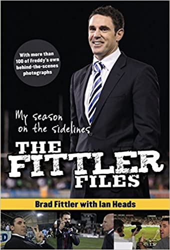 Image for The Fittler Files : My Season on the Sidelines [used book]