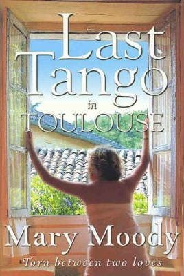 Image for Last Tango in Toulouse [used book]