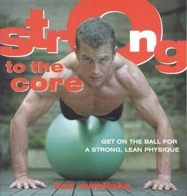 Image for Strong to the Core [used book]