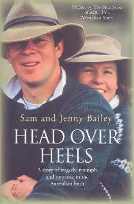 Image for Head Over Heels : A story of tragedy, triumph and romance in the Australian bush [used book]