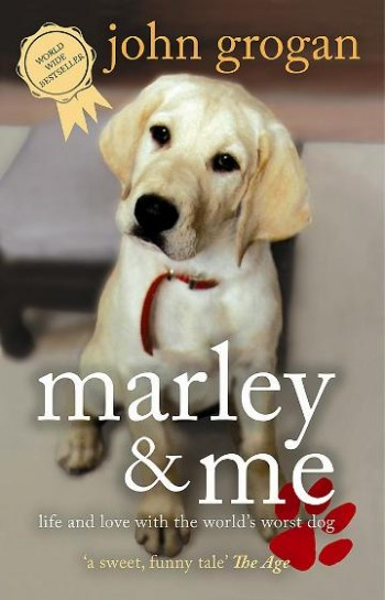 Image for Marley and Me : Life and love with the world's worst dog [used book]