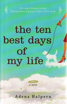 Image for The Ten Best Days of My Life [used book]
