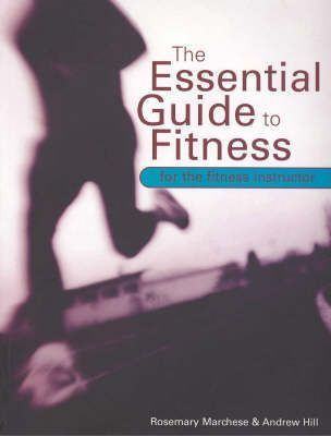 Image for The Essential Guide to Fitness for the Fitness Instructor [used book]