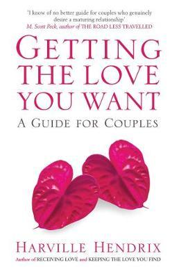 Image for Getting The Love You Want : A Guide for Couples [used book]