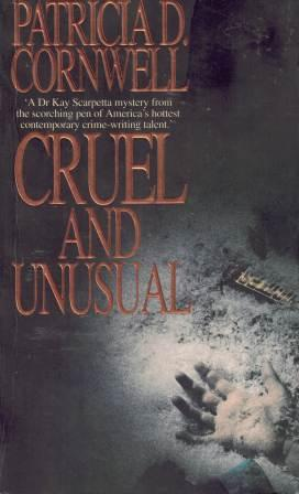 Image for Cruel and Unusual #4 Kay Scarpetta [used book]