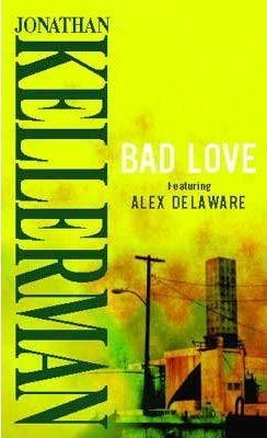 Image for Bad Love #8 Alex Delaware [used book]